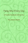 Feng Shui Every Day book by Roy Anthony Shabla