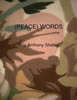 (PEACE) WORDS  ~ book by Roy Anthony Shabla